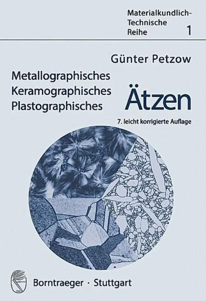 """""""Metallographisches, Keramographisches und Plastographisches Ätzen"""""""